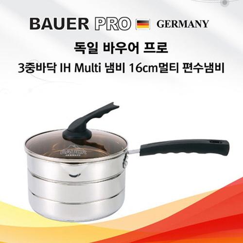 M [BAUER PRO GERMANY] 독일 바우어 프로 3중바닥 IH Multi 편수냄비 16cm